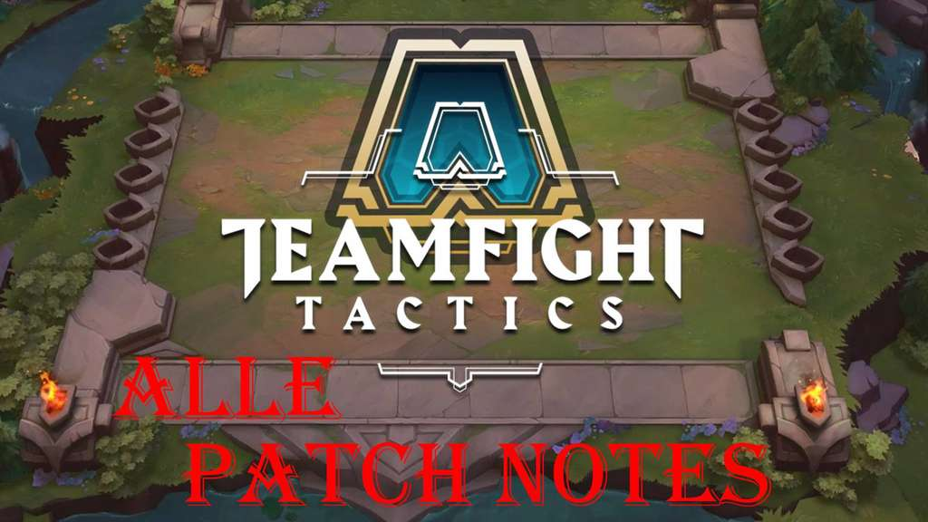 Teamfight Tactics (TFT): Alle Patches, Patchnotes und Updates - Stand Patch 9.16