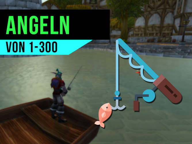 WoW Classic: Angeln Level Guide - So lernt ihr Skill 1-300